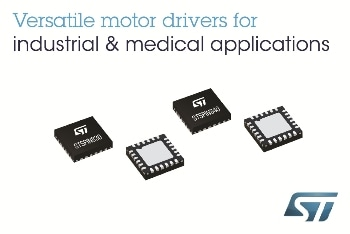 New STSPIN Motor Drivers from STMicroelectronics Deliver Simplicity with Flexibility for Low- to Mid-Power Applications