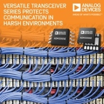 Analog Devices' Versatile 50 Mbps RS-485 Transceiver Series Protects Communication in Harsh Environments