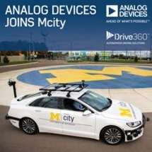 Analog Devices Joins University of Michigan's Mcity Initiative for Advancing Connected and Autonomous Vehicles