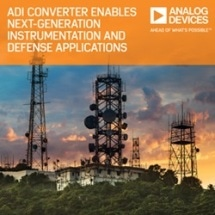 Next Generation Advanced Instrumentation and Defense Applications Enabled by Analog Devices' High-Speed A/D Converter