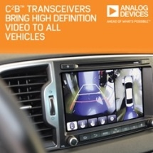 Analog Devices' Transceivers Bring High-Def Video via Existing Vehicle Cable and Connector Infrastructure