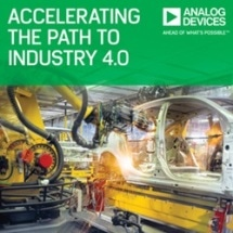 Analog Devices Announces Industrial Automation Solutions to Help Accelerate the Path to Industry 4.0