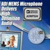 Analog Devices Introduces 65-dBA SNR Low-Noise MEMS Microphone