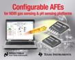 Texas Instruments Introduces Configurable pH Sensing and NDIR Gas Sensing AFEs