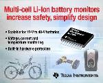 Texas Instruments Introduces the First Scalable, Multi-Cell Battery Monitors