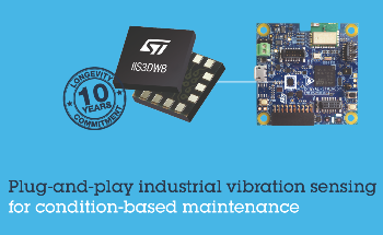 STMicroelectronics Breaks Down Barriers to Broad Adoption of Vibration Monitoring in Industry 4.0 Applications