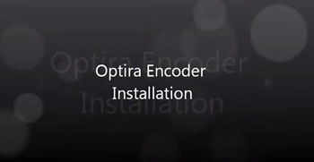 Optira Encoder Installation